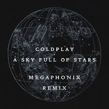 download mp3 coldplay of stars your edm premiere coldplay a sky full of stars megaphonix remix