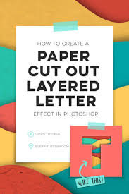 tutorial illustrator layers how to create a paper cut out layered letter photoshop tuesday