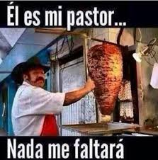 Tacos Al Pastor Meme - los mejores memes de tacos al pastor chilango