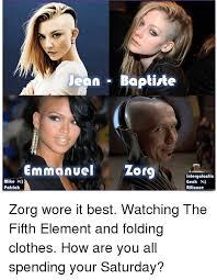 Fifth Element Meme - jean baptiste emmanuel or mike patrick intergalactic geek alliance