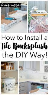 How To Install Kitchen Backsplash How To Diy A Subway Tile Kitchen Backsplash Dwell Beautiful
