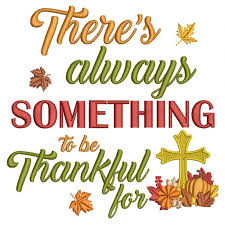 there is always something to be thankful for cross religious thanksgiving filled machine embroidery design digitized pattern 700x700 jpg