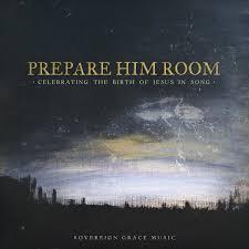 prepare him room celebrating the birth of jesus in song