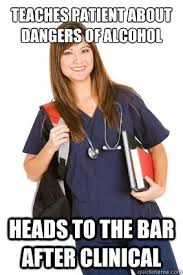 Funny Alcohol Memes - teaches patient about dangers of alcohol heads to the bar after