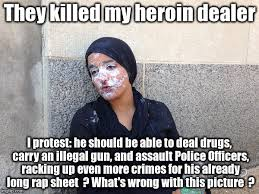 Heroin Meme - protesting the wrong thing imgflip