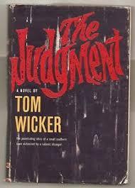 the judgment by tom wicker 1961 1st edition w dj 1st print
