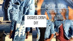fashion diy how to distress u0026 bleach denim shirt home