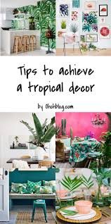 Tropical Decor Miami Inspired Tropical Decor Ideas Ohoh Blog