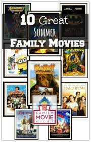 top 10 family summer movies u me and the kids