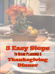 3 easy steps to begin planning a traditional thanksgiving dinner