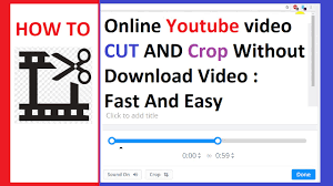 download youtube video with subtitles online online youtube video cut and crop without download video fast and