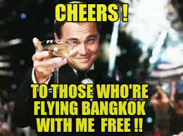 Free Meme Generator Online - meme creator cheers to those who re flying bangkok with me free