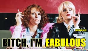 Ab Fab Meme - absolutely fabulous by pie meme center