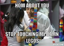 Adult Meme Generator - image obama lego meme generator how about you stop touching my