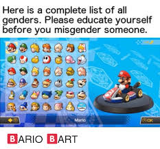 List Of All The Memes - here is a complete list of all genders please educate yourself