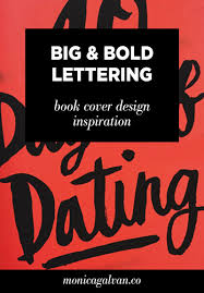 design cover inspiration big and bold hand lettering book cover design inspiration monica