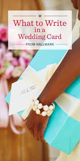 wedding wishes what to write in a wedding card hallmark ideas