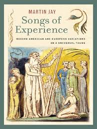 martin jay songs of experience modern american and european