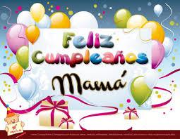 imagenes que digan feliz cumpleaños mami descargar tarjetas de cumpleaños gratis para mi mamá feliz