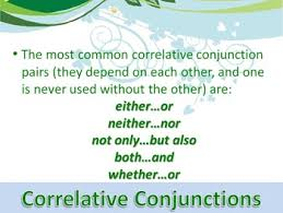 ela conjunctions correlative conjunctions powerpoint ppt by deanne