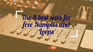 the 8 best sites for free samples and loops routenote blog
