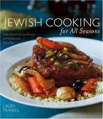 kosher cookbook cooking for all seasons fresh flavorful kosher recipes