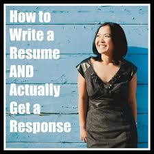 san diego hr mom how to write a resume and actually get a response