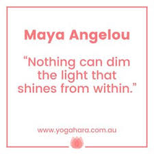 Nothing Can Dim The Light Which Shines From Within Myactualyoga Yoga Anatomy