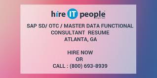 Sap Sd Support Consultant Resume Sap Sd Otc Master Data Functional Consultant Resume Atlanta Ga