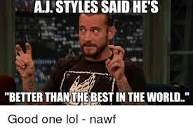 Aj Styles Memes - elegant aj styles memes how bad do you want aj styles to be wwe