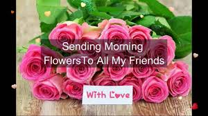 e flowers morning flowers for you morning wishes greetings sms