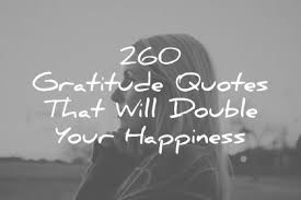260 gratitude quotes that will your happiness