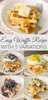 thanksgiving waffle recipe easy waffle recipe with 5 variations baker bettie