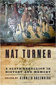 the origin of black friday and slavery nat turner a slave rebellion in history and memory kenneth s