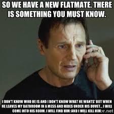 Housemate Meme - http www relatably com m img flatmate memes 33979060 jpg a