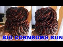 put your hair in a bun with braids how to make big cornrows bun tutorial ghana braids youtube