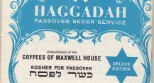 maxwell house hagaddah 101 years of the maxwell house haggadah the forward