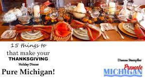 15 things to make your thanksgiving dinner puremichigan