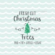 farm fresh trees svg cricut explore more cut or