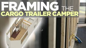 Diy Hard Floor Camper Trailer Plans Rough Framing The Cargo Trailer Camper Conversion Youtube