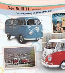 volkswagen bulli 1950 geliebter bulli der vw bus arbeitspferd und kultmobil amazon