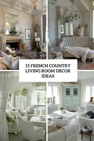 living rooms archives shelterness 15 french country living room decor ideas