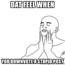 Dat Feel Meme - dat feeling when meme generator