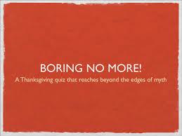 thanksgiving trivia games for adults manyhoops com boring no more quiz