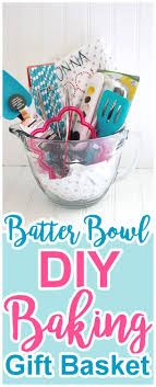 baking gift basket do it yourself gift basket ideas for any and all occasions
