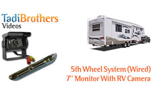rv home theater system the best backup camera system for 5th wheel travel trailer youtube