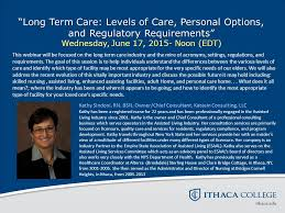 Comfort Keepers Ithaca Ny Long Term Care Levels Of Care Personal Options And Regulatory