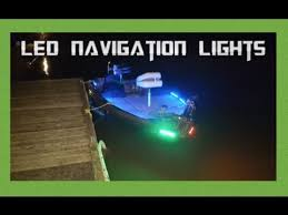 Boat Navigation Lights Best Led Navigation Lights Upgrade Youtube