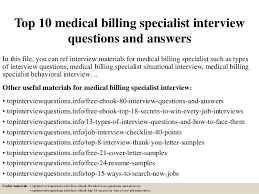 top 10 medical billing specialist interview questions and answers 1 638 jpg cb u003d1427868444