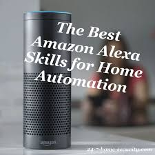 geek guide best amazon alexa skills for home automation 24 7